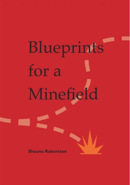 The cover is a bold bright red. The title is very large lower gas and central. It splits like this: Blueprints / for a / Minefield. The author's name is very small at the bottom also in  black lower case font. There is a little graphic of a flame at the bottom (Orange) and two divergent tracks curving across the cover. One ends in the piece of flame.
