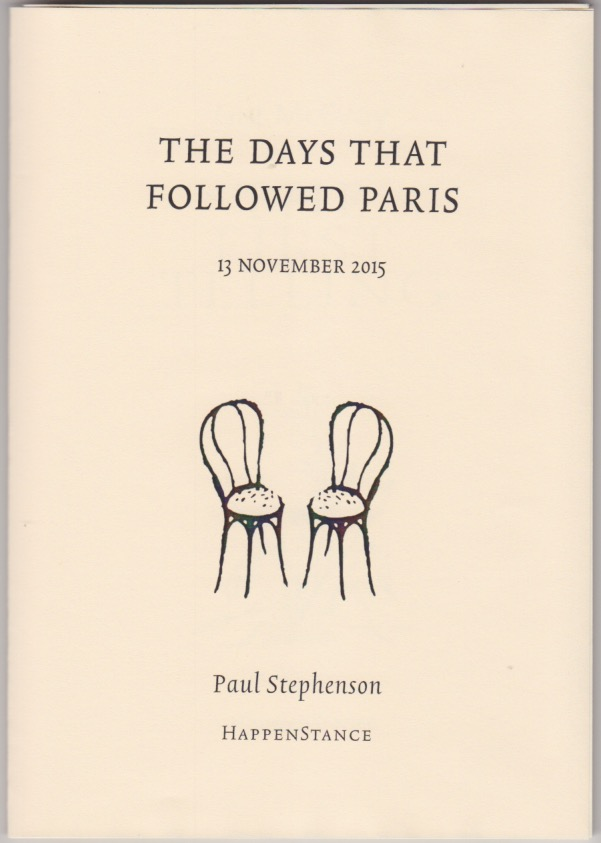 Cover of pamphlet, which like all HappenStance pamphlets is cream, with black lettering. The book title is in caps centre in the top third with a date below (smaller): 13 November 2016. Under this an image of two cafe chairs facing each other, empty chairs. Below this the author's name.