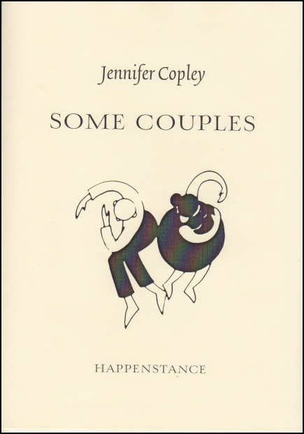 Jacket of pamphlet is an A5 portrait shape, with cream background. The name of the author is in lower case italics and centred in the top 25%. Below it the title SOME COUPLES in upper case (centred). There is an monochrome illustration below this and it seems to show a man and a woman back to back. They could be dancing and seen from above. Each has their arms curved as though around another person, but they are back to back so their arms are empty. Below that, in small caps, the imprint title.