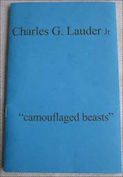 Plain sky blue cover. author's name large lower case in top quarter stretching from side to side of cover. Title is in bottom third somewhat smaller but quite big. The words 'camouflaged beasts' have no capitals but have double speech marks to open and close. Weird.