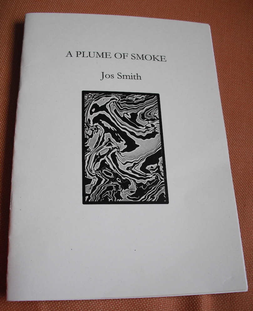 Cream coloured jacked with title of pamphlet in top quarter small capital letters, name of poet smaller again centred below that in lower case. There is a graphic in a rectangular box longways up. This is centred in the middle of the cover. It shows a swirly black and white design that must connect with the 'plume of smoke' in the title.