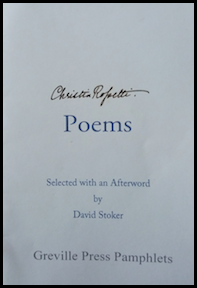 Pale cover, maybe blueish, signature of Christina Rossetti at the top, centred but sloping at an angle, a lovely cursive hand. Then Poems lower case centred. Below this all other information smaller print and centred. No graphics.