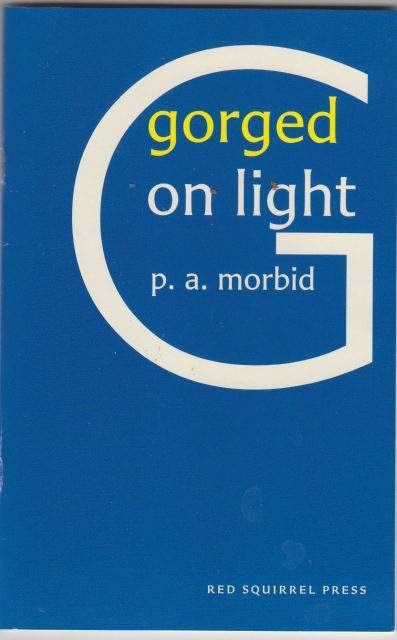 Bright blue cover with title of book and author in lower case in white font. Both are contained inside a huge capital G. The word 'gorged' is in yellow. Engorged by the G, in fact. Bottom right of the cover, small caps, is RED SQUIRREL PRESS