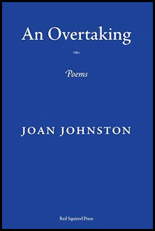 A royal blue cover with a plain white lettering, centred. An Overtaking at the top, the title, in bold lower case, then a little decoration of some kind, then POEMS in elegant italics, then further down the author's name in white caps. At the very bottom Red Squirrel Press in white italics and tiny.